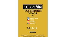 Guía Peñín de los Mejores Vinos de Argentina, Chile, España y México 2013/14