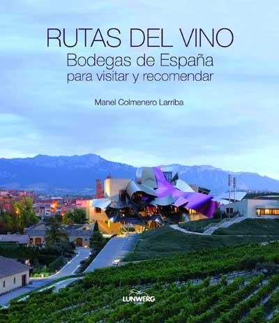 Tecnovino libro Rutas del vino bodegas de España