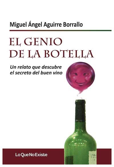 Tecnovino El Genio de la botella Miguel Angel Aguirre