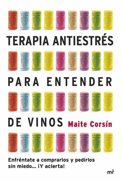 Tecnovino Terapia antiestres para entender de vinos Maite Corsin