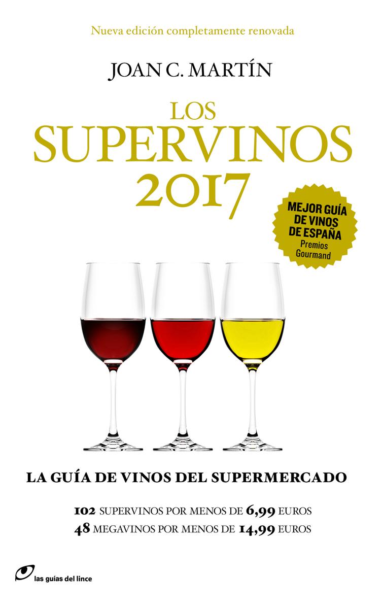 Los Supervinos 2017, la guía para comprar buen vino en el supermercado
