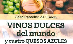 Tecnovino libro Vinos dulces del mundo y cuatro quesos azules 280
