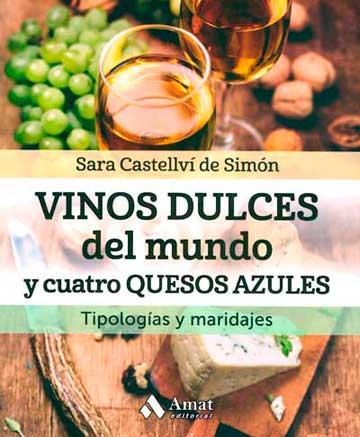 Tecnovino libro Vinos dulces del mundo y cuatro quesos azules