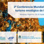 La Conferencia Mundial sobre Turismo Enológico viaja a Argentina en su segunda edición