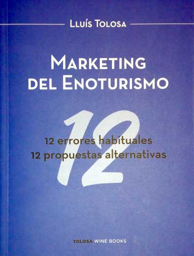 Tecnovino Marketing del enoturismo Lluis Tolosa 1