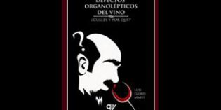 Un libro para profesionales de la enología: Defectos organolépticos del vino, ¿cuáles y por qué?