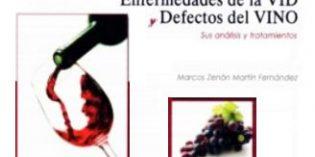 Enfermedades de la vid y defectos del vino, un práctico libro para viticultores y elaboradores de vino