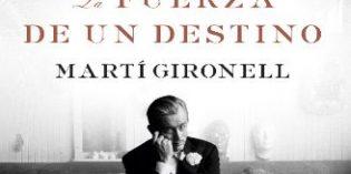 La fuerza de un destino, la última novela de Martí Gironell, narra la apasionante vida de Jean Leon