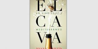 Todos los secretos del cava recogidos en la nueva publicación del enólogo y escritor Joan C. Martín