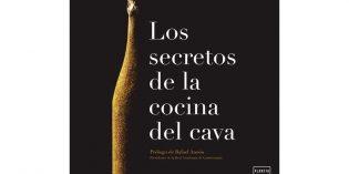 Los secretos de la cocina del cava, un libro para descubrir el lado más gastronómico de este espumoso