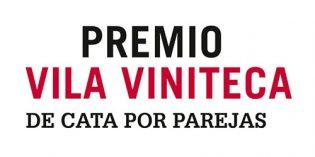 Se agotan en un nuevo tiempo récord las inscripciones al Premio Vila Viniteca de Cata por Parejas