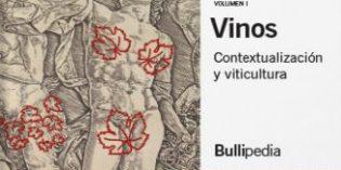 El primer tomo del Sapiens del Vino de la Bullipedia trata sobre la contextualización y la viticultura