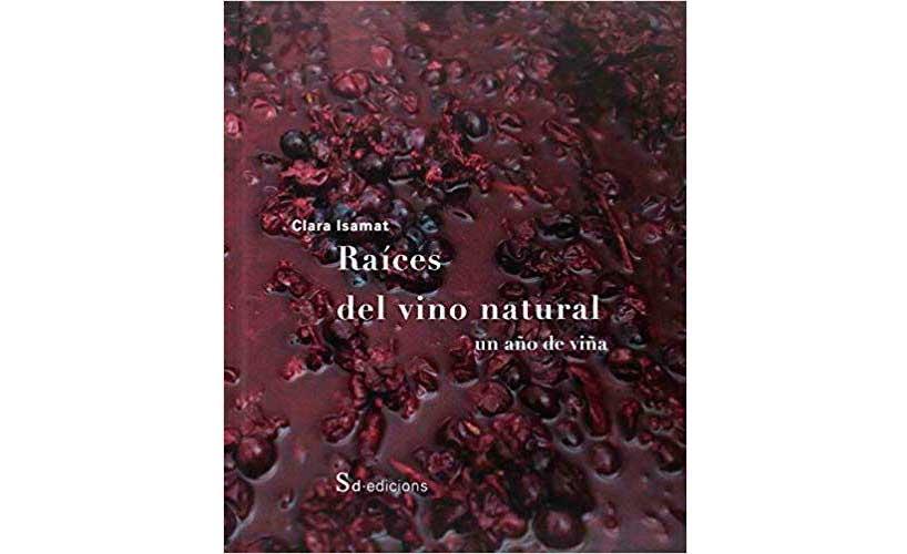 Tecnovino libro Raices del Vino Natural