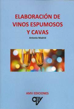 Tecnovino elaboracion de vinos espumosos y cavas